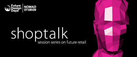 FutureDesignDays Nomad – Shoptalk
